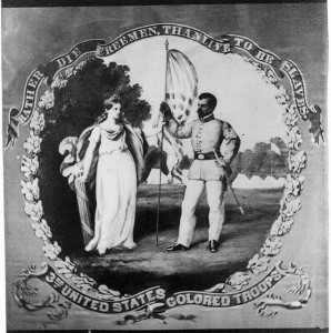 Rather die freemen than live to be slaves - 3rd United States Colored Troops (between 1860 and 1870; LOC: LC-USZ62-23098)
