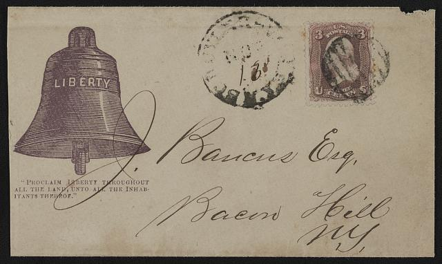 "Civil War envelope showing Liberty Bell with message ""Proclaim liberty throughout all the land, unto all the inhabitants thereof"" ( LOC: LC-DIG-ppmsca-3181)"
