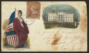 Civil War envelope showing Columbia with shield and American flag and White House (N.Y. : C. Magnus, 12 Frankfort St. ; 1862 June 22; LOC:  LC-DIG-ppmsca-26466)