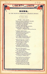 Liberty and Union forever. Song, on the death of president Abraham Lincoln. By Silas S. Steele. [J. Magee, 316 Chesnut St., Phila.] [c. 1865]  (LOC: http://www.loc.gov/item/amss002302/)