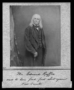 Mr. Edmund Ruffin, said to have fired first shot against Fort Sumter  (between ca. 1860 and 1865]; LOC: http://www.loc.gov/item/99471869/)