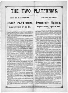 """NJ Platforms 1865 (The two platforms. Look on this picture. Union platform, adopted at Trenton, July 20, 1865. And then on this! Democratic platform, adopted at Trenton, August 30, 1865. Jersey City. From the Times"""" Printing House, 43 Montgomery Street [1865].; LOC: http://www.loc.gov/item/rbpe.10004200/)"""