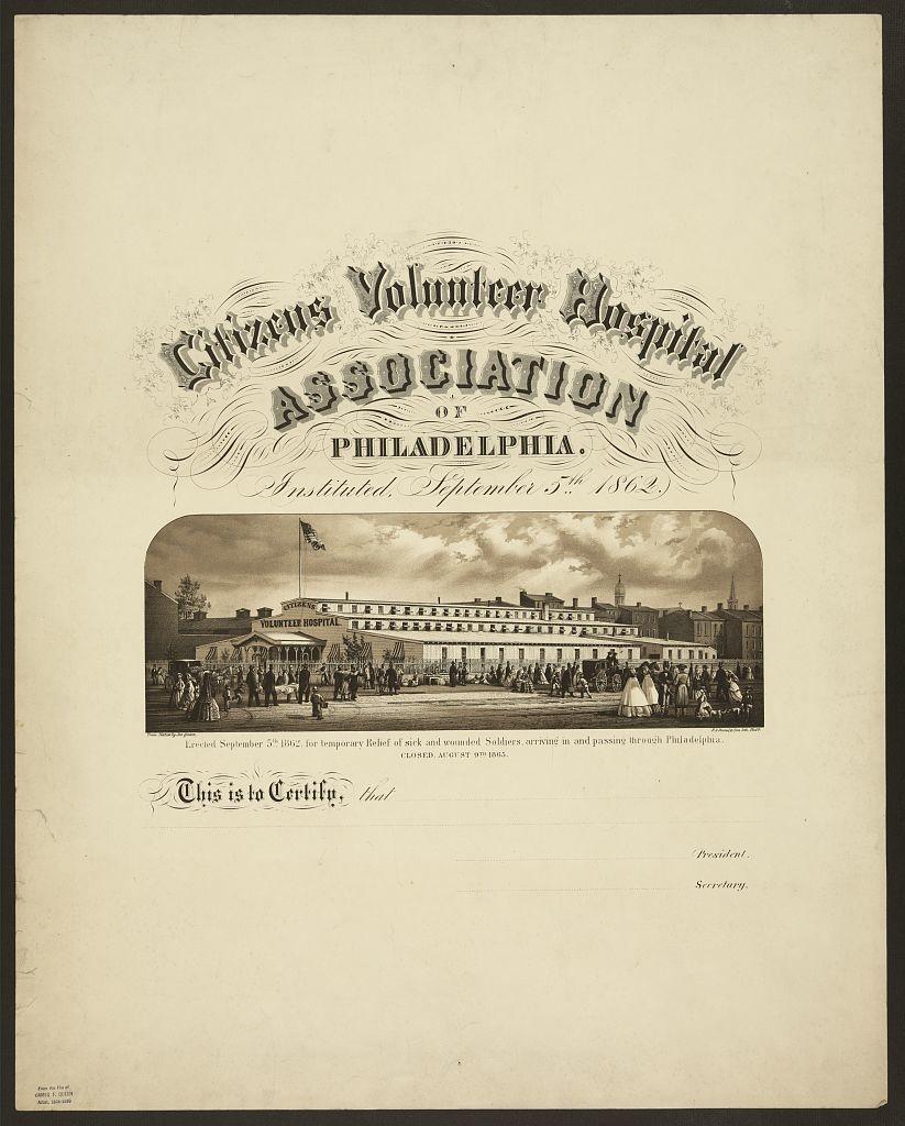phil volunteer hospital (Citizens Volunteer Hospital Association of Philadelphia Instituted September 5th 1862 / / from nature Jas. Queen. (c.1865; LOC: http://www.loc.gov/item/2009632029/)