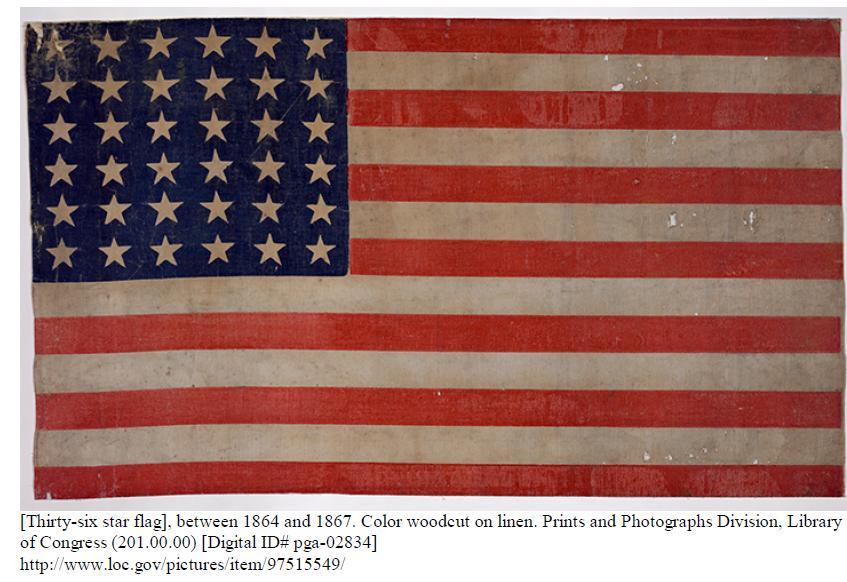 36 star flag (1864; https://www.loc.gov/item/97515549/)