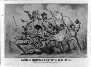 "Battle of Ridgeway, C.W. Victory of Gen'l O'Neil. ""Masterly"" retreat of the Queens own (1866; LOC: https://www.loc.gov/item/2008661802/)"