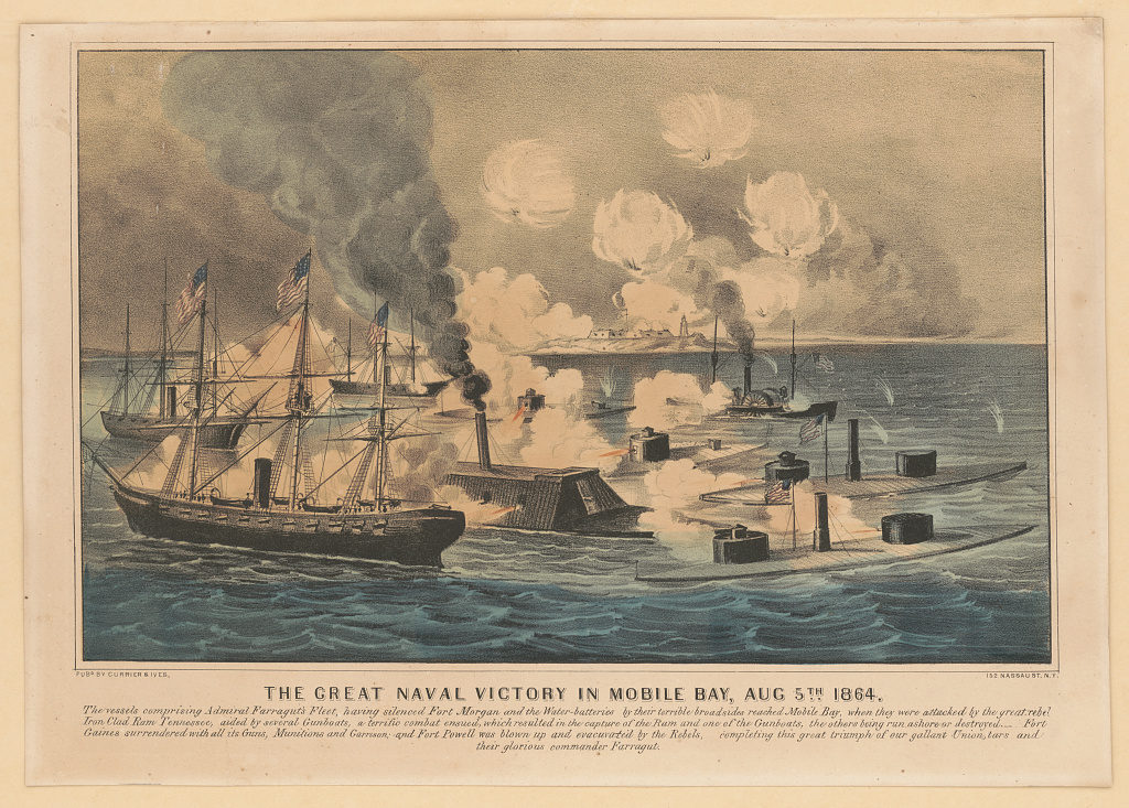 Great naval victory in Mobile Bay, Aug. 5th 1864 (New York : Published by Currier & Ives, 152 Nassau St., [1864?]; LOC: https://www.loc.gov/item/2001704280/)