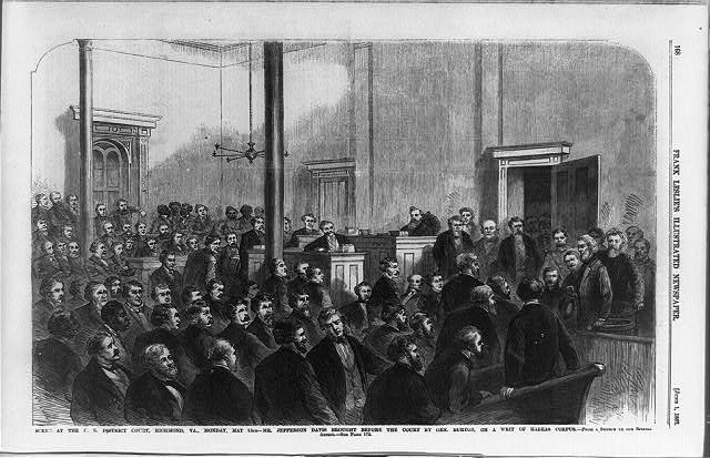 Scene at the U.S. District Court, Richmond, Va., Monday, May 13th - Mr. Jefferson Davis brought before the court by Gen. Burton, on a writ of habeas corpus / from a sketch by our special artist. ( Illus. in: Frank Leslie's illustrated newspaper, 1867 June 1, p. 168.; LOC: https://www.loc.gov/item/93510099/)