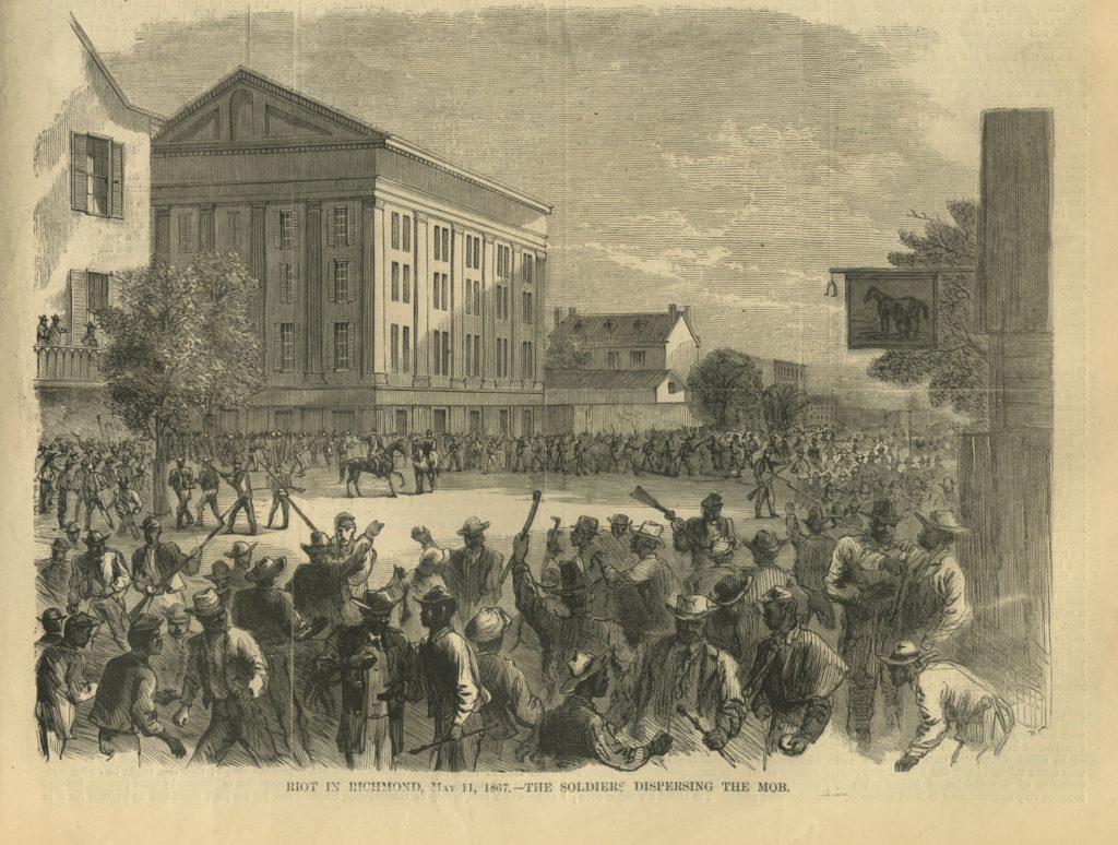 Riot in Richmond, May 11, 1867—The Soldiers Dispersing the Mob (Harper's Weekly, June 1, 1867, p. 341; http://www.virginiamemory.com/online-exhibitions/items/show/621)