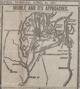 mobile and defenses (The Philadelphia Inquirer, [newspaper]. April 18, 1865; LOC: https://www.loc.gov/item/scsm001262/)