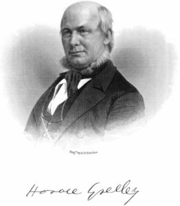 Horace Greeley (http://www.gutenberg.org/files/46347/46347-h/46347-h.htm#Page_293)