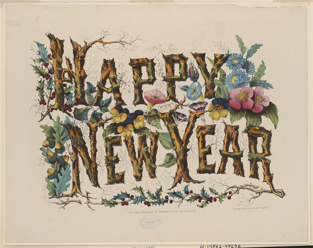 Happy new year (New York : Published by Currier & Ives, c1876.; LOC: https://www.loc.gov/item/2002695831/)