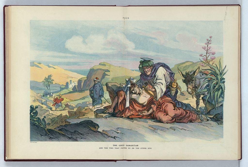 The good samaritan / Kep. ( Illus. in: Puck, v. 72, no. 1858 (1912 October 9), centerfold. ; LOC: https://www.loc.gov/item/2011649390/)